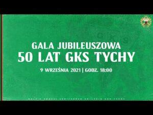 Read more about the article Gala Jubileuszowa – 50 LAT GKS TYCHY [RETRANSMISJA]