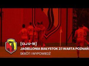 Read more about the article [CLJ U-18] Jagiellonia Białystok 2:1 Warta Poznań. Skrót i wypowiedź