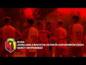 Read more about the article III liga. Jagiellonia II Białystok 2:0 Sokół Aleksandrów Łódzki. Skrót i wypowiedź.