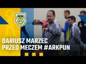 Read more about the article DARIUSZ MARZEC PRZED MECZEM #ARKPUN