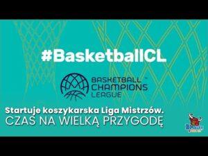 Read more about the article Startuje koszykarska Liga Mistrzów. Czas na wielką przygodę