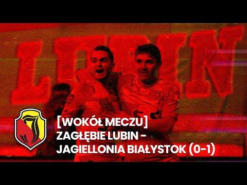 You are currently viewing [Wokół meczu] Zagłębie Lubin – Jagiellonia Białystok (0:1)
