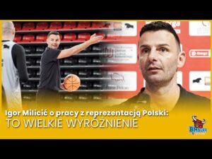 Read more about the article Igor Milicić o pracy z reprezentacją Polski: To wielkie wyróżnienie