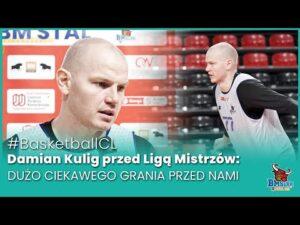 Read more about the article #BasketballCL Damian Kulig przed Ligą Mistrzów: Dużo ciekawego grania przed nami.