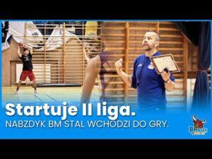 Read more about the article Startuje II liga. NABZDYK BM Stal wchodzi do gry.