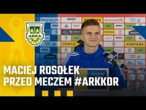 Read more about the article MACIEJ ROSOŁEK PRZED MECZEM #ARKKOR