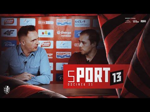 You are currently viewing sPORT13 #33 | przełamanie Asty. W Szczecinie mecz o 4 punkty!