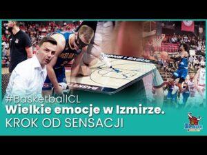 Read more about the article #BasketballCL. Wielkie emocje w Izmirze. Krok od sensacji
