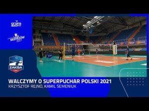 Read more about the article Walczymy o Superpuchar Polski 2021   Krzysztof Rejno, Kamil Semeniuk