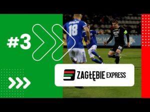 Read more about the article Zagłębie Express (cz. III), czyli emocjonalny rollercoaster